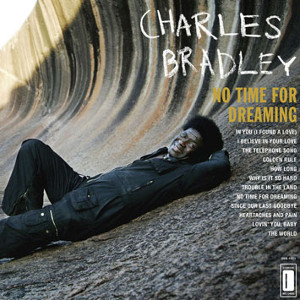 Charles_Bradley-No_Time_For_Dreaming_b