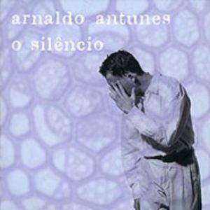7 feira Arnaldo Antunes  o Silencio