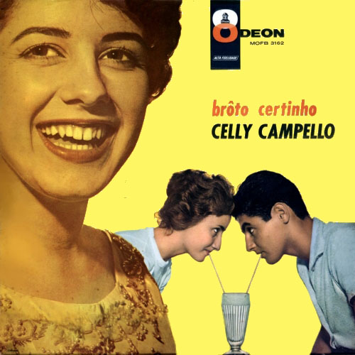 Celly Campello - Brôto Certinho (1960)