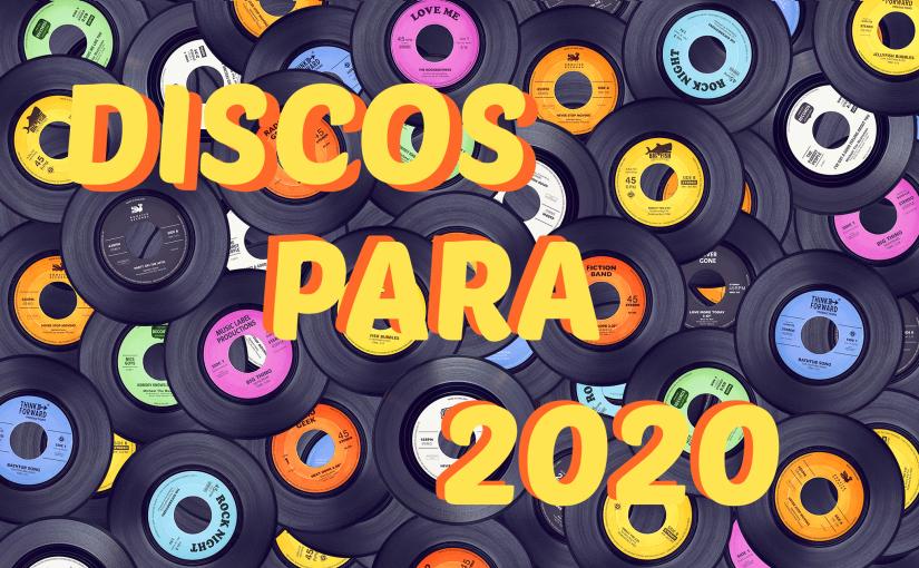 Discos que estamos aguardando para2020